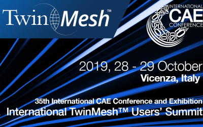 International TwinMesh™ Users Summit 2019, October 28-29, Vicenza, Italy